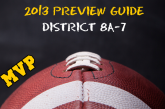 2013 PREVIEW GUIDE: District 8A-7 Preview