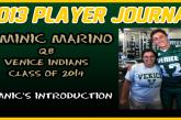 PLAYER JOURNAL: Venice QB, Dominic Marino – Introduction