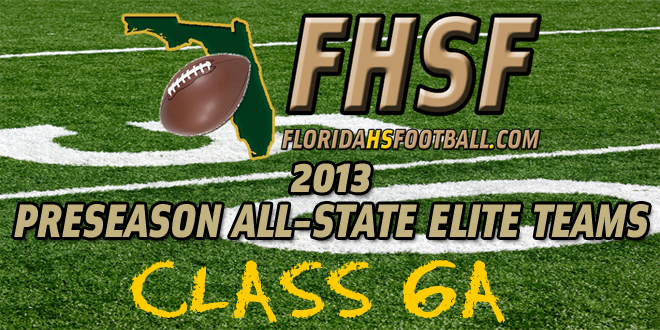 2013 Class 6A Preseason All-State Elite Team