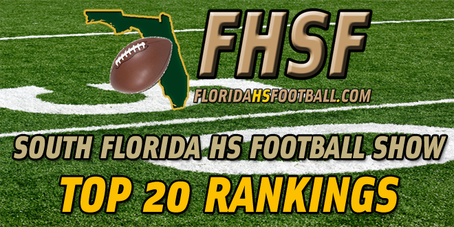 South Florida High School Football Show Top 20 Rankings – Week 1