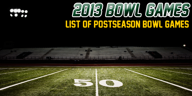 List of 2013 Postseason Bowl Games