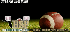 2014 PREVIEW GUIDE: Central Florida Preseason Top 10 Rankings