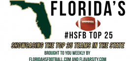 ANALYSIS: In-depth look at the Florida #HSFB Top 25 – Preseason