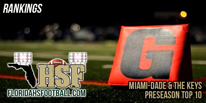 Miami-Dade & The Keys Preseason Top 10 Rankings