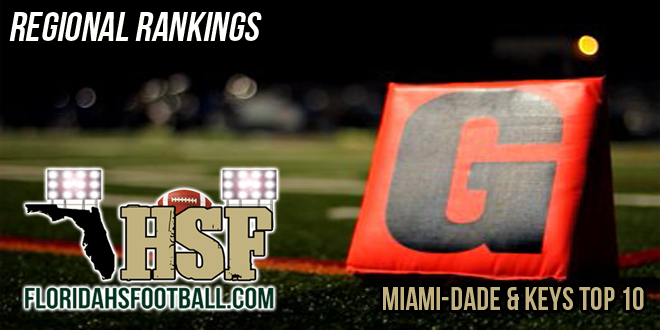 Miami-Dade & The Keys Top 10 Regional Rankings – Week 2