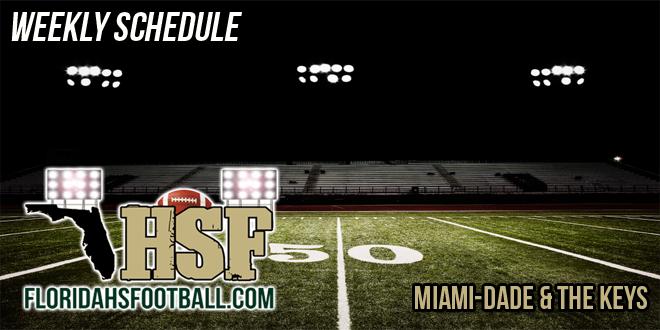 Miami-Dade & The Keys Region Week 2 Schedule