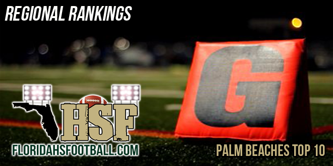 Palm Beaches Top 10 Regional Rankings – Week 2