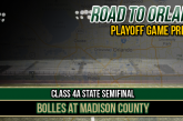 CLASS 4A STATE SEMIFINAL PREVIEW: Bolles at Madison County