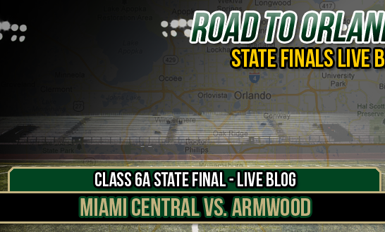LIVE BLOG – Class 6A State Final – Miami Central vs. Armwood